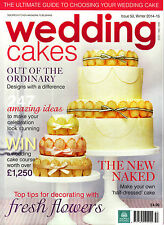 WEDDING CAKES #53 Winter 2014-15 CAKE CRAFT & DECORATION Out of the Ordinary NEW