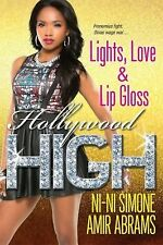 Lights, Love, and Lip Gloss by Amir Abrams and Ni-Ni Simone (2014, Paperback)