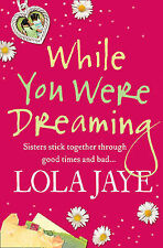 While You Were Dreaming Lola Jaye Very Good Book