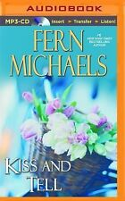Kiss and Tell 23 by Fern Michaels (2015, MP3 CD, Unabridged)