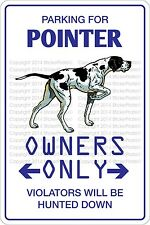 "*Aluminum* Parking For Pointer 8""x12"" Metal Novelty Sign  NS 458"