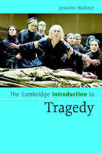 The Cambridge Introduction to Tragedy (Cambridge Introductions to Literature), W
