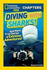 National Geographic Kids Chapters: Diving With Sharks!: And More True -ExLibrary