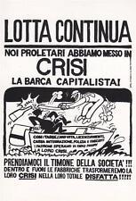 6783) LOTTA CONTINUA, CARTOLINA DEL MANIFESTO, IN CRISI LA BARCA CAPITALISTA.