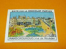 CHROMO MANDCHOUKOUO VUE DE MOUKDEN MANDCHOURIE CHOCOLAT PUPIER ASIE 1936