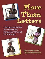 More Than Letters: Literacy Activities for Preschool, Kindergarten, and First Gr