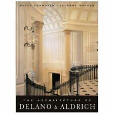 The Architecture of Delano & Aldrich, , Jayne, Thomas, Stern, Robert A. M., Walk