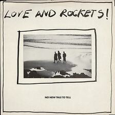 "LOVE & ROCKETS NO NEW TALE TO TELL 12"" Bauhaus Tones On Tail Daniel Ash David J"