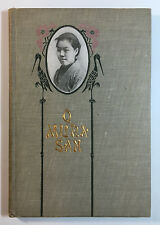 O Mura San by Anna M. Schneder, Board of Foreign Missions, Reformed Church 1905