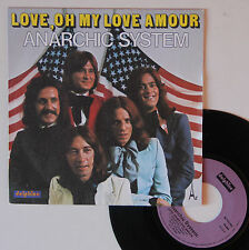 "Vinyle 45T Anarchic System  ""Love, oh my love amour"""""