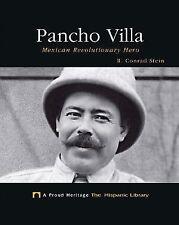 Pancho Villa: Mexican Revolutionary Hero (Proud Heritage: The Hispanic Library)