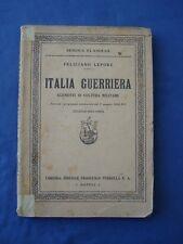 LEPORE-ITALIA GUERRIERA-ELEMENTI DI CULTURA MILITARE-NAPOLI 1936