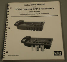 JOBO Instruction Manual for the JOBO CPA-2 & CPP-2 Processors.