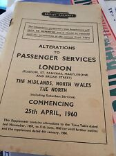 British Rail Alterations to Passenger Services London Midlands/Wales/North 1960