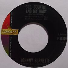 JOHNNY BURNETTE: GOD, COUNTRY and MY BABY rockabilly LIBERTY 45 HEAR IT