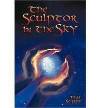 Sculptor in the SkyThe by Teal Scott (2011, Paperback)