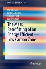 Mass Retrofitting of an Energy Efficient-Low Carbon Zone 9781447166207
