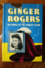 Ginger Rogers and the Riddle of the Scarlet Cloak HC/DJ 1942 Lela E. Rogers