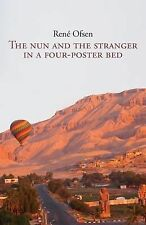 The Nun and the Stranger in a Four-Poster Bed by Rene Ofsen (2014, Paperback)