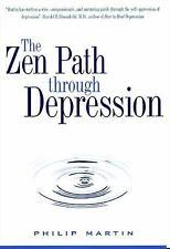 The Zen Path Through Depression Plus