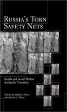 Russia's Torn Safety Nets : Health and Social Welfare During the Transition...