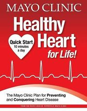 Mayo Clinic Healthy Heart for Life! by Mayo Clinic Center for Social Media...