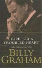 Hope for a Troubled Heart: Finding God in the Midst of Pain, Billy Graham, Good