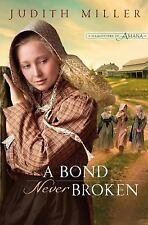 Daughters of Amana: A Bond Never Broken 3 by Judith Miller (2011, HB Book Club)