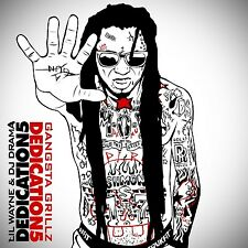 LIL WAYNE - DEDICATION 5 (MIX CD) HOSTED BY DJ DRAMA