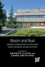 Bloom and Bust: Urban Landscapes in the East since German Reunification (Space a