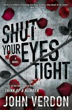 Shut Your Eyes Tight by John Verdon (2011, Hardcover)