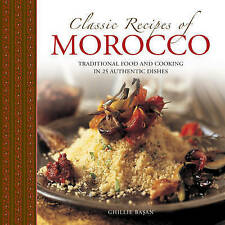 Basan, Ghille-Classic Recipes Of Morocco  BOOKH NEW