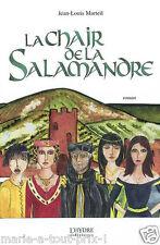 Livre La chair de la Salamandre boires et déboires d'un usurier cahorsin au 18è
