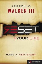 Live Different: Reset Your Life : Make a New Start by Joesph W., III Walke...