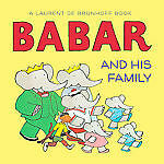 Babar and His Family (Babar (Harry N. Abrams)), de Brunhoff, Laurent, Good Book