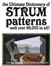 Strumming Guides: The Ultimate Dictionary of Strum Patterns : Well over...