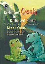 Different Croaks for Different Folks: All About Children With Special Learning N
