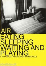 AIR: Eating, Sleeping, Waiting and Playing (DVD, 2000) TOUR DOCUMENTARY FRENCH