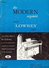 THE MODERN ORGANIST FOR THE LOWREY ORGAN BOOK 2 - 1959 POINTER SYSTEM