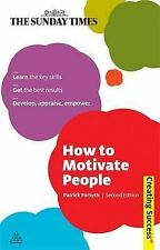 How to Motivate People (Creating Success) Forsyth, Patrick Excellent Book