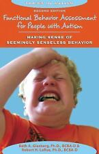 Functional Behavior Assessment for People with Autism : Making Sense of...