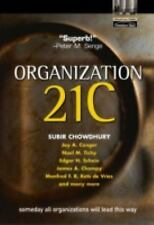 Organization 21c: Someday All Organizations Will Lead This Way [ORGN 21C -OS DU