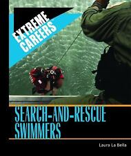 Search-and-Rescue Swimmers (Extreme Careers)