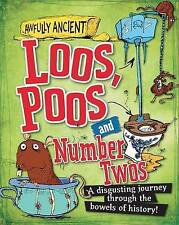 Awfully Ancient: Loos, Poos and Number Twos-ExLibrary