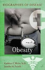 Obesity (Biographies of Disease)-ExLibrary