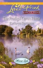 The Prodigal Comes Home (Love Inspired Large Print) by Springer, Kathryn, Good B