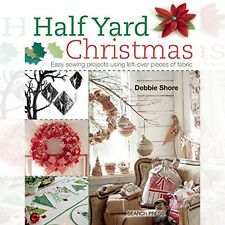 Half Yard Christmas By Debbie Shore New Paperback 9781782211471