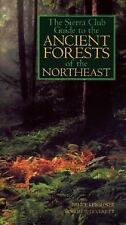 The Sierra Club Guide to the Ancient Forests of the Northeast-ExLibrary