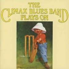 """The Climax Blues Band:  """"Plays On""""  (Vinyl Reissue)"""