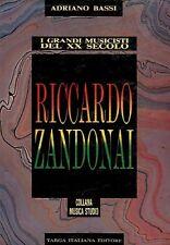 RICCARDO ZANDONAI I GRANDI MUSICISTI DEL XX SECOLO TARGA ITALIANA EDITORE (9830)